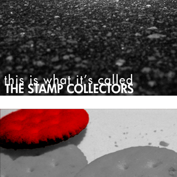 The Stamp Collectors - This is What It's Called (album cover)