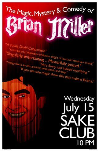 Brian Miller Magic 07.15.09 Sake